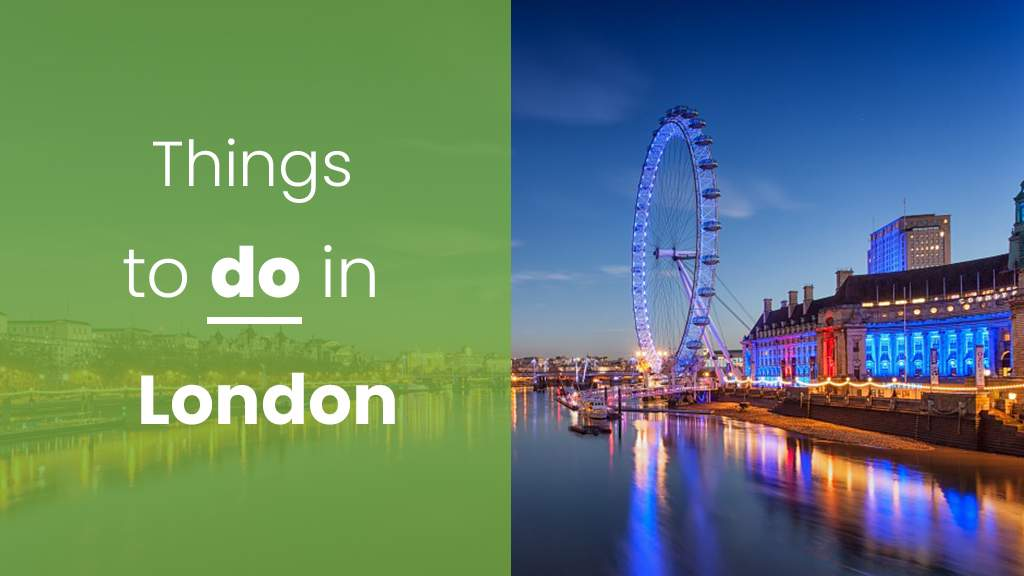 Amazing Events And Things To Do In London